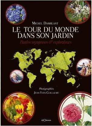 Livre Tour-du-Monde-dans-son-jardin photo Jean-Yves Guillaume
